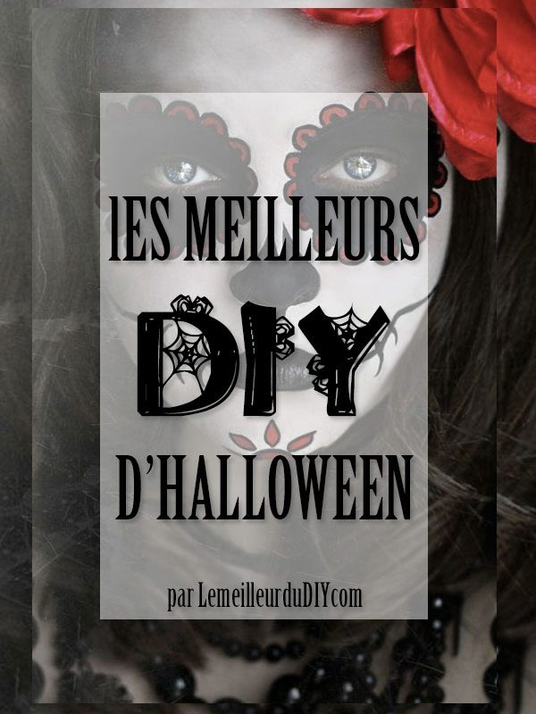 Les top des diy de halloween