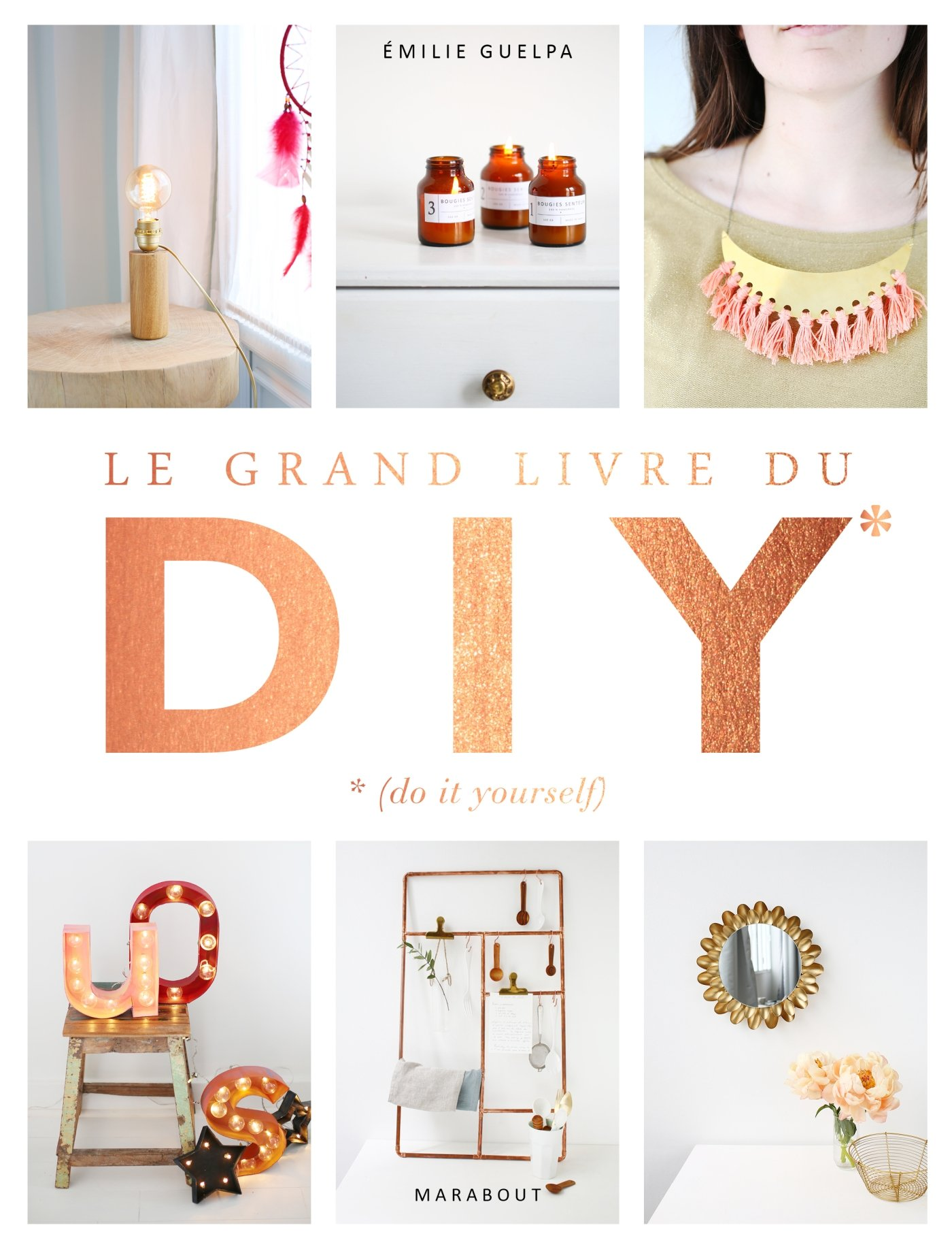 Le grand livre des diy une id e cadeau diy le meilleur for Wohnzimmertisch do it yourself