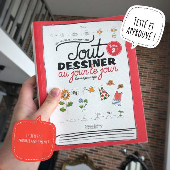 J'ai testé le livre Tout dessiner au jour le jour Tome 2 par Magali THIEBAUD du blog Le Meilleur Du DIY